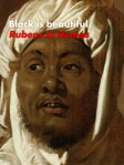 Black beautiful Rubens to Dumas cover